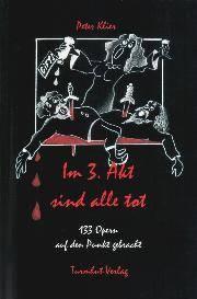 Im 3. Akt sind alle tot
